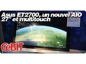 Asus ET2700, un nouvel All In One 27