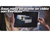 Asus mets en scène avec 4 vidéos son EeeSlate EP121