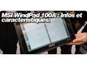 WindPad 100A : Infos et caracteristiques de la tablette Android 3.0 sous Tegra de MSI