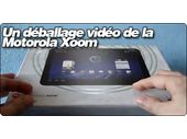 Un déballage vidéo de la Motorola Xoom