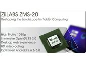 ZiiLABS annonce le ZMS-20 ARM Cortex-A9 double coeur
