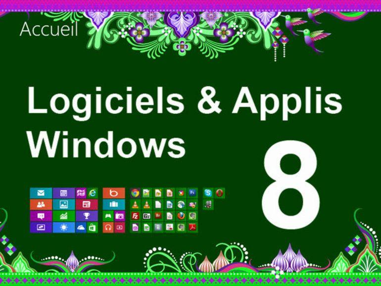 Logiciels et applications Windows 8... vos mises à jour hebdo