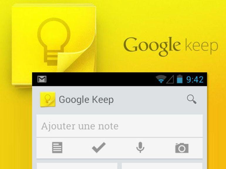 Google Keep disponible pour Android et les navigateurs