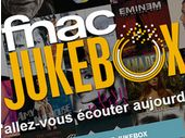 Fnac Jukebox, un nouveau service de streaming audio pour la France