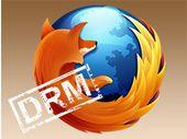 Mozilla Firefox : des DRM oui, mais pas sans contrôle de l'internaute