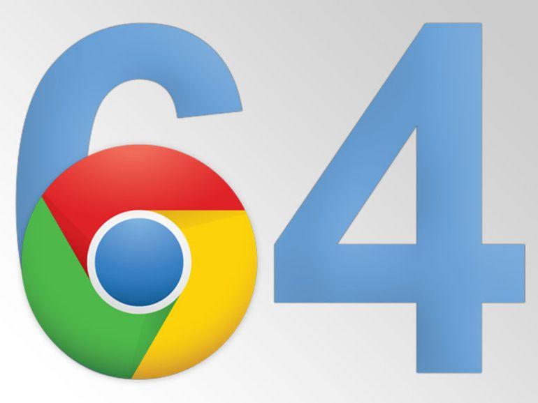 Chrome 64 bits : un pas de plus vers la version finale