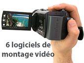 6 logiciels de montage vidéo pour embellir ses films perso