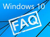 Windows 10 FAQ : questions, réponses et solutions