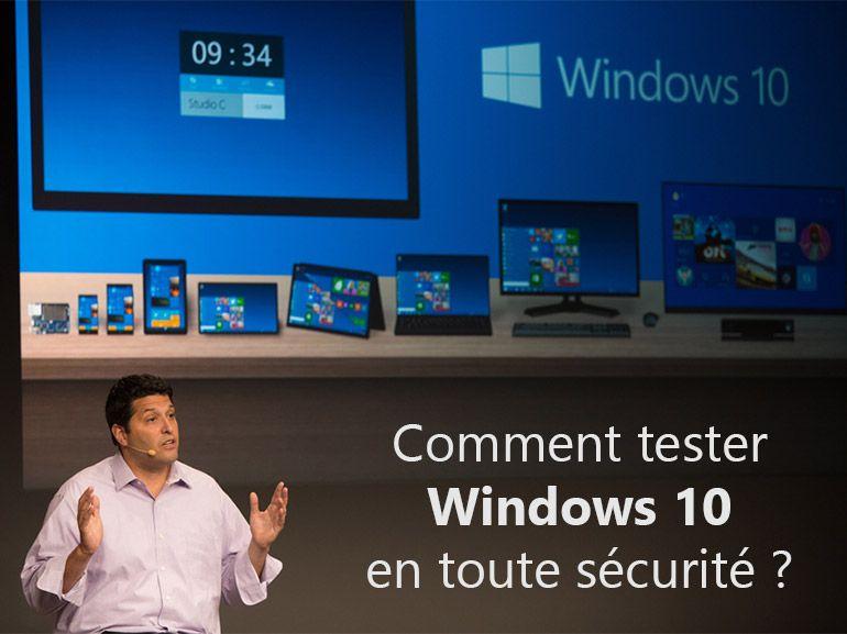 Comment tester Windows 10 en toute sécurité ?