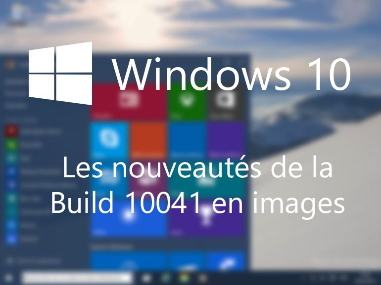 Windows 10 build 10441 : les nouveautés en images
