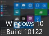 Windows 10 : une nouvelle build 10122 à installer sur PC