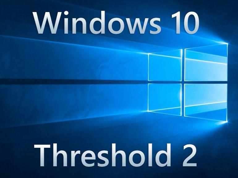 Windows 10 : la mise à jour Threshold 2 disponible en Novembre