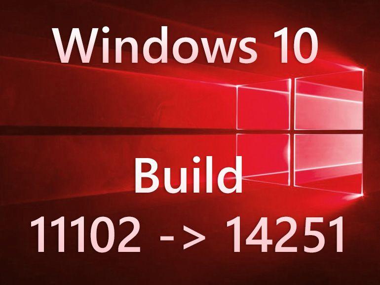 Windows 10 build 14251 : Microsoft uniformise les numéros de versions