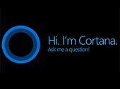 Cortana : exit Google les recherches internet c'est avec Bing sinon rien