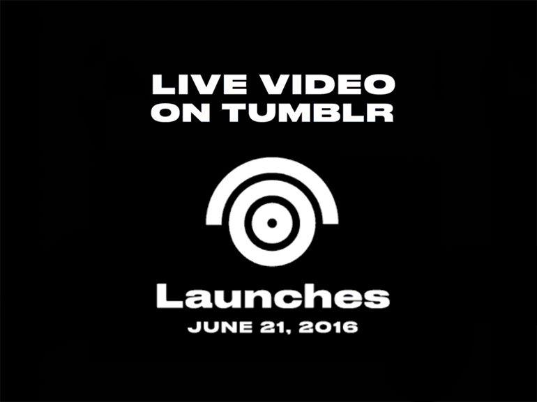 Tumblr se lance lui aussi dans la vidéo en direct