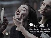 Game Of Thrones: Spoiled gâche le plaisir de vos amis pour un dollar