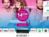 La Bbox Miami Fibre ou ADSL de Bouygues est à 15 euros au lieu de 28