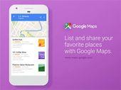 Google Maps : des listes de vos lieux préférés à partager avec vos amis