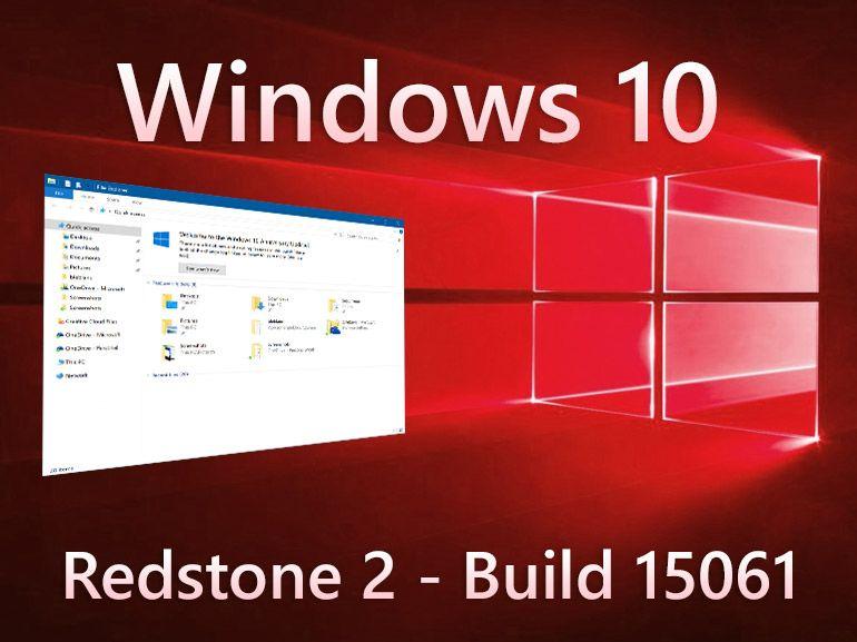 Windows 10 Build 15061 sur PC, 15058 en ISO et sur le canal lent