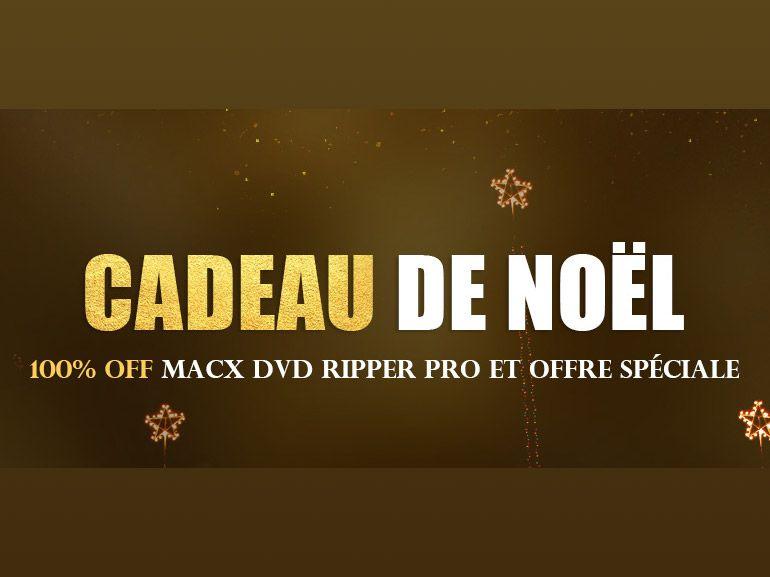 Bon plan : une licence MacX DVD Ripper Pro en cadeau