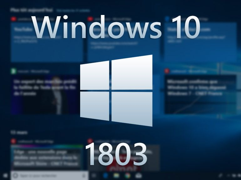 Windows 10 1803 : nouveautés en images de la mise à jour d'avril (April 2018 Update)