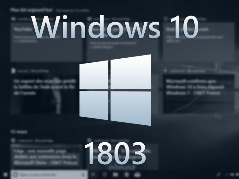 Windows 10 1803 : ce qui disparait du système avec la mise à jour d'avril 2018