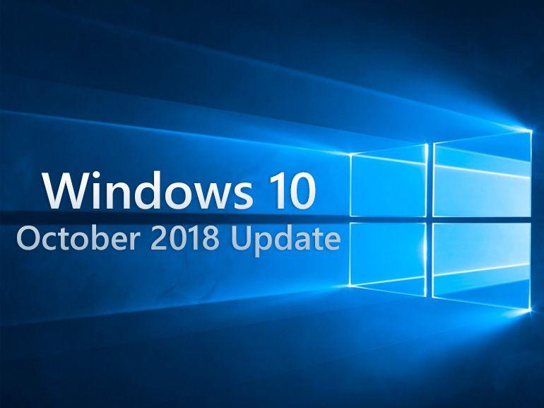 """La prochaine mise à jour Windows 10 sobrement baptisée """"October 2018 Update"""""""