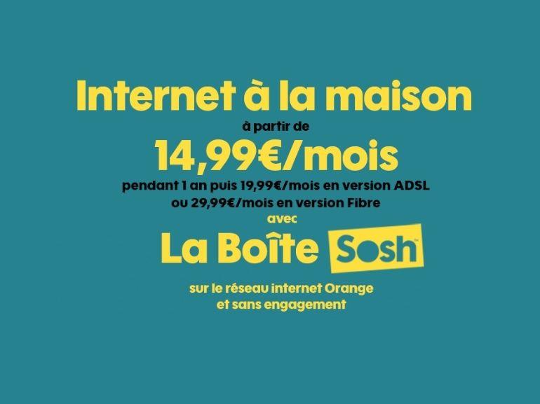 Sosh : l'abonnement Internet Fibre ou ADSL est à 14,99€