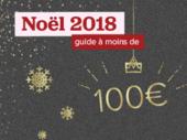Noel, cadeaux de dernière minute : nos idées à moins de 100 euros