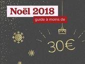Cadeaux de dernière minute pour Noel : nos idées à moins de 30 euros