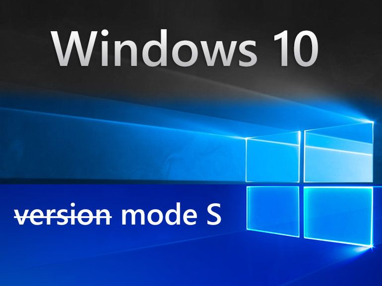 Windows 10 S : le passage vers Windows 10 Famille ou Pro devient gratuit