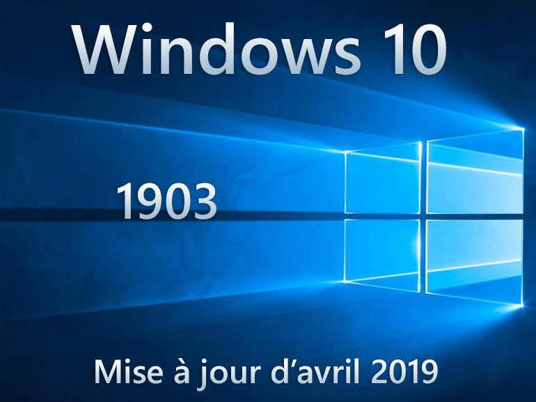 "Windows 10 1903 : la mise à jour de mai 2019 se diffuse en ""Release Preview"", comment l'obtenir"