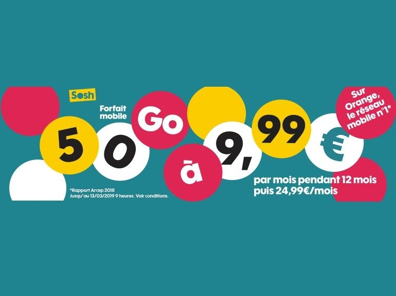 Sosh / Orange : le forfait mobile 50 Go est à 9,99 euros jusqu'au 13 mars