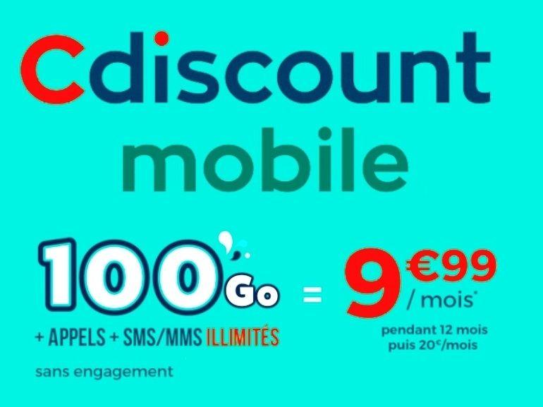 Forfait mobile 100 Go Cdiscount à 10€ : derniers jours