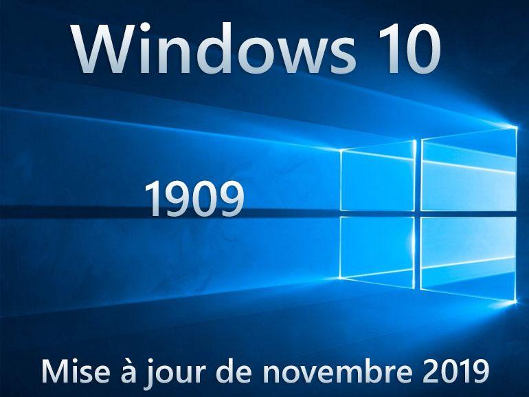 Windows 10 1909 : la mise à jour de novembre 2019 est là, voici comment l'installer