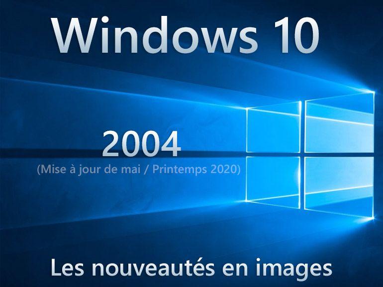 Windows 10 2004 : les nouveautés en images