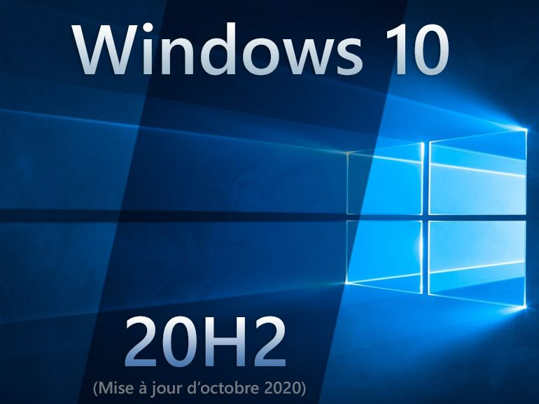 Windows 10 20H2 : la mise à jour d'octobre 2010 est disponible