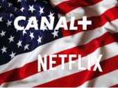 Canal+ et Netflix en mode