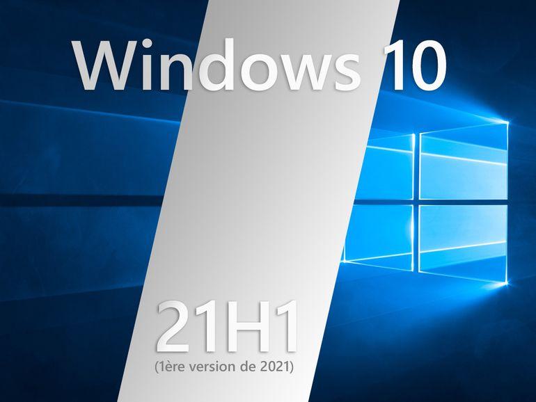 Windows 10 21H1 : il y aura bien une mise à jour au printemps, mais sans chamboulement