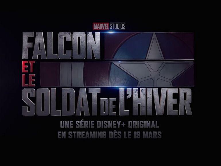 Falcon et le Soldat de l'Hiver (Disney+) : la nouvelle série Marvel entre en jeu aujourd'hui !