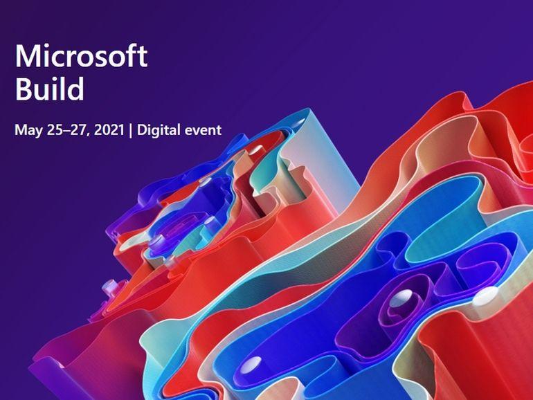 Microsoft Build 2021 : comment regarder en direct la conférence d'ouverture avec Satya Nadella