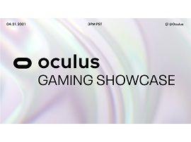 Oculus Gaming Showcase : une conférence consacrée aux jeux VR est prévue le 21 avril