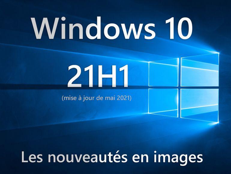 Windows 10 21H1 : les nouveautés en images