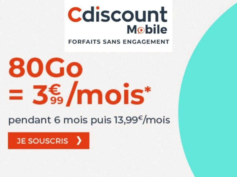 Forfait mobile : la promo 80 Go à 3,99€ de Cdiscount est la meilleure sur 6 mois