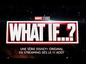 Disney+ : une bande-annonce pour la série animée Marvel's What If… ?