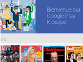 Google Play Kiosque : ouverture des abonnements payants