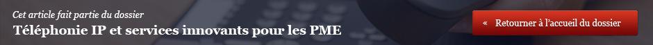 Téléphonie IP et services innovants pour les PME