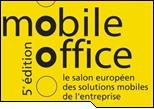 Mobile Office 2005: la mobilité professionnelle tient salon