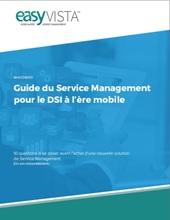 Guide du Service Management pour le DSI à l'ère mobile