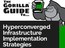 The Gorilla Guide to Hyperconverged Infrastructure Implementation Strategies